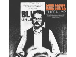 MIKE COOPER - Oh Really!? (LP)