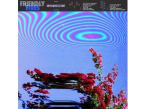 FRIENDLY FIRES - Inflorescent (LP)