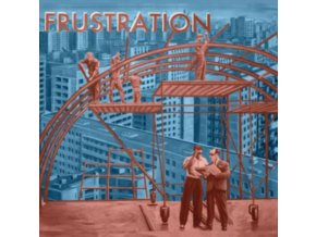 FRUSTRATION - Uncivilized (LP)