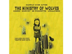 MINISTRY OF WOLVES - Happily Ever After (LP)