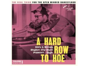 VARIOUS ARTISTS - A Hard Row To Hoe Volume 1 (LP)
