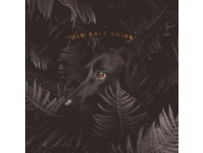 OLD SALT UNION - Where The Dogs Dont Bite (LP)