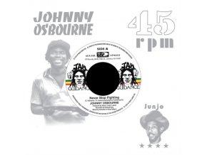 "JOHNNY OSBOURNE - Never Stop Fighting (7"" Vinyl)"