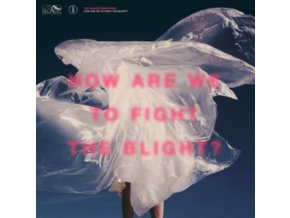 SHAKING SENSATIONS - How Are We To Fight The Blight? (LP)