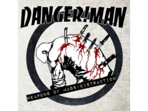 DANGER!MAN - Weapons Of Mass Distraction (LP)
