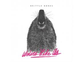 WOLVES LIKE US - Brittle Bones (LP)