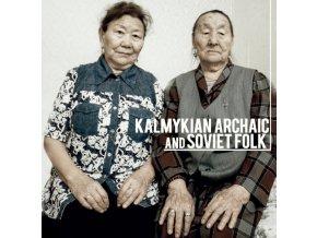 VARIOUS ARTISTS - Kalmykian Archaic And Soviet Folk (LP)