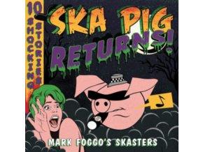 MARK FOGGOS SKASTERS - Ska Pig Returns! (LP)