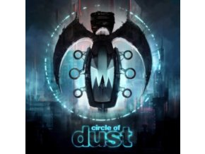 CIRCLE OF DUST - Circle Of Dust (Remastered Edition) (LP)