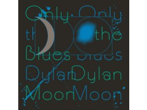 DYLAN MOON - Only The Blues (LP)