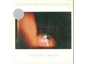 JUSTIN PETER KINKEL-SCHUSTER - Take Heart. Take Care (LP)