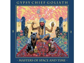 GYPSY CHIEF GOLIATH - Masters Of Space And Time (LP)