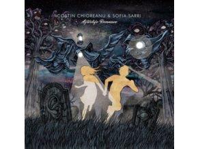 COSTIN CHIOREANU & SOFIA SARRI - Afterlife Romance (LP)