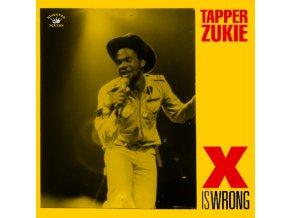 TAPPER ZUKIE - X Is Wrong (LP)