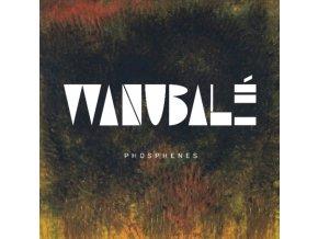 WANUBALE - Phosphenes (LP)