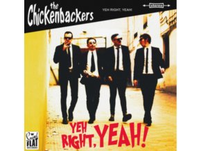 CHICKENBACKERS - Yeh Right. Yeah! (LP)