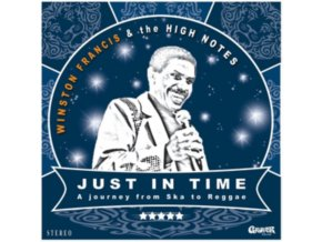 WINSTON FRANCIS & THE HIGH NOTES - Just In Time (LP + CD)