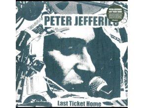 PETER JEFFERIES - Last Ticket Home (LP)
