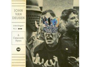 JOHN VAN DEUSEN - (I Am) Origami Pt. 3 - A Catacomb Hymn (LP)