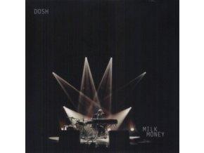 DOSH - Milk Money (LP)