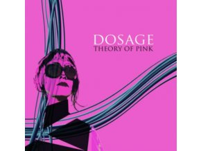 DOSAGE - Theory Of Pink (LP)