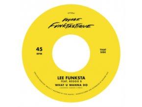 "LEE FUNKSTA - What U Wanna Do / The Formula (7"" Vinyl)"