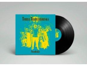 TIBBLE TRANSSIBIRISKA - Swedisko (LP)