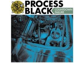 "PROCESS BLACK - Countdown Failure (7"" Vinyl)"