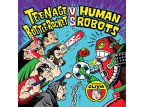 "TEENAGE BOTTLEROCKET VS. HUMAN ROBOTS - Teenage Bottlerocket Vs. Human Robots (7"" Vinyl)"