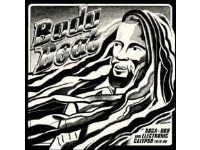 VARIOUS ARTISTS - Body Beat: Soca-Dub And Electronic Calypso (1979-98) (LP)