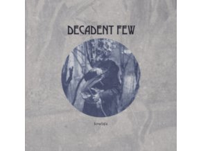 DECADENT FEW - Lowlife (LP)