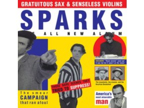 SPARKS - Gratuitous Sax & Senseless Violins (Deluxe Edition) (LP)
