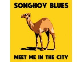 "SONGHOY BLUES - Meet Me In The City (12"" Vinyl)"