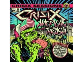 CRISIX - Crisix Sessions: #1 American Thrash (LP)