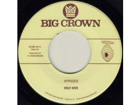 "HOLY HIVE - Hypnosis / Broom (7"" Vinyl)"