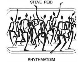 STEVE REID - Rhythmatism (LP)
