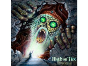 HIGH ON FIRE - Electric Messiah (Limited Picture Disc) (LP)