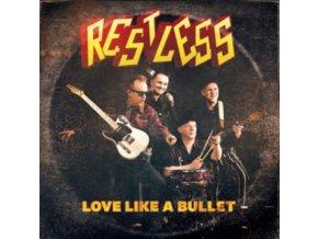 """RESTLESS - Love Like A Bullet (7"""" Vinyl)"""