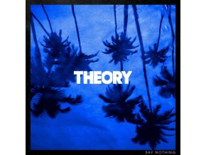 THEORY OF A DEADMAN - Say Nothing (LP)