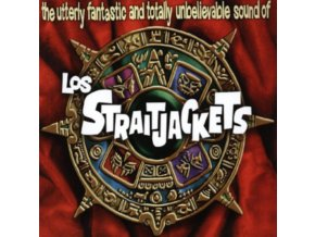 LOS STRAITJACKETS - The Utterly Fantastic And Totally Unbelievable Sounds Of Los (LP)