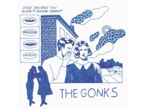 GONKS - Five Things You Didnt Know About The Gonks (LP)