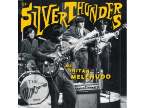 SILVER THUNDERS - Me Gritan Melenudo (LP)