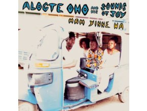 ALOGTE OHO & HIS SOUNDS OF JOY - Mam Yinne Wa (LP)