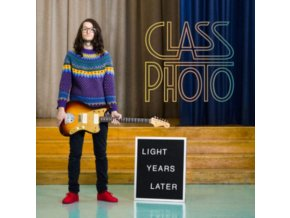 CLASS PHOTO - Light Years Later (LP)