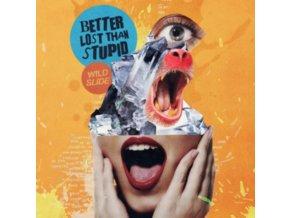 "BETTER LOST THAN STUPID - Wild Slide (12"" Vinyl)"