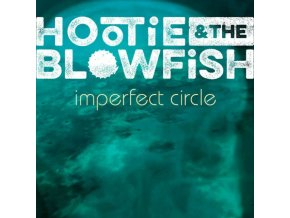 HOOTIE & THE BLOWFISH - Imperfect Circle (LP)