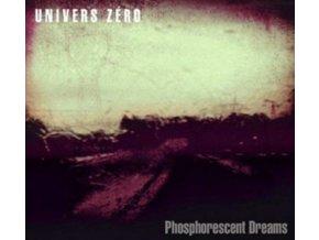 UNIVERS ZERO - Phosphorescent Dreams (LP)