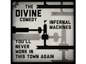 "DIVINE COMEDY - Infernal Machines / Youll Never Work In This Town Again (7"" Vinyl)"