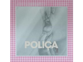 POLICA - When We Stay Alive (LP)