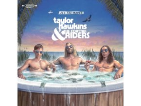 TAYLOR HAWKINS & THE COATTAIL RIDERS - Get The Money (LP)